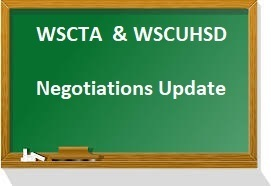 WSCTA & WSCUHSD Negotiations Update